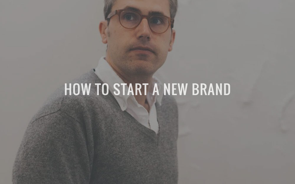 How To Start A New Brand