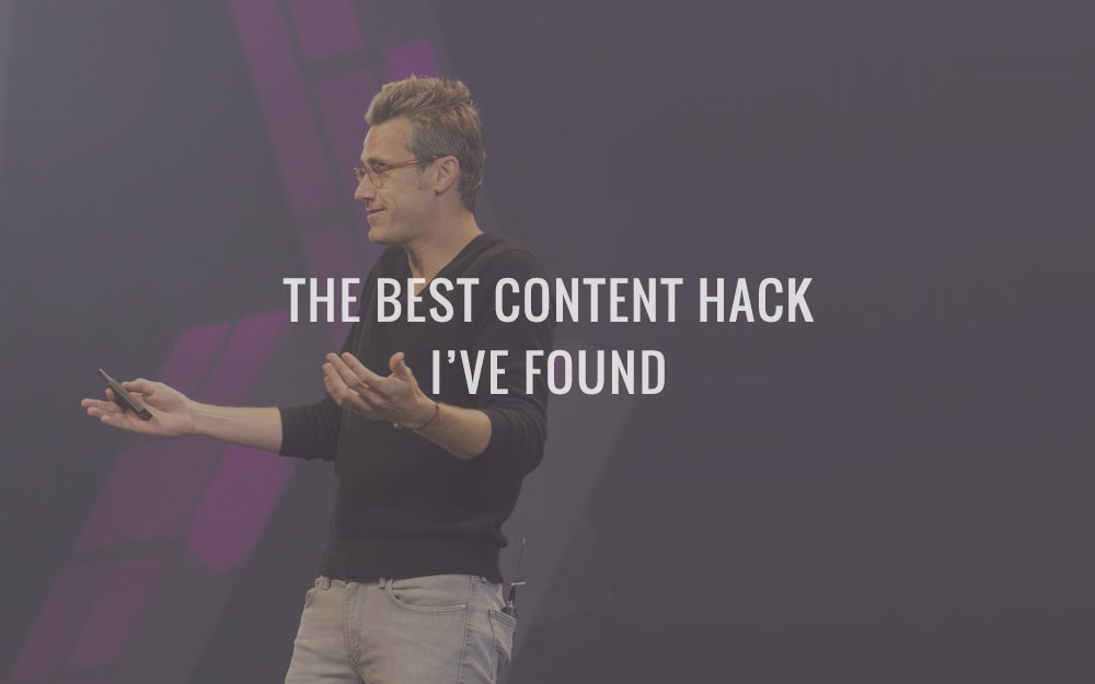 The Best Content Hack I've Found