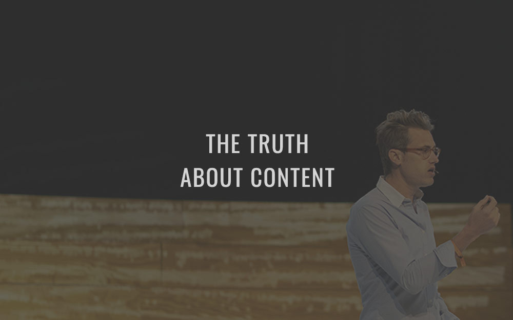 The Truth About Content