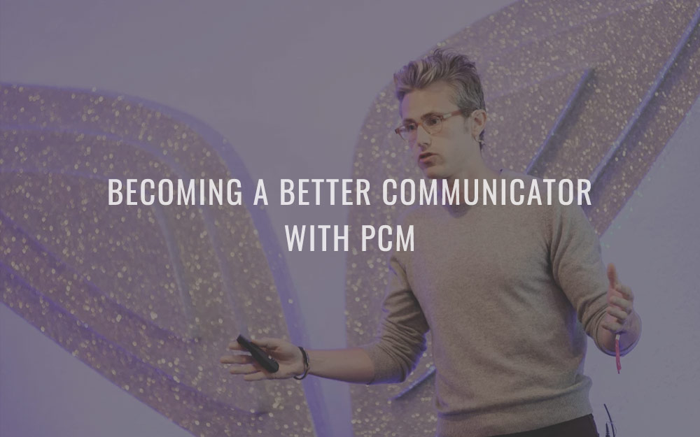 Becoming a better communicator with PCM