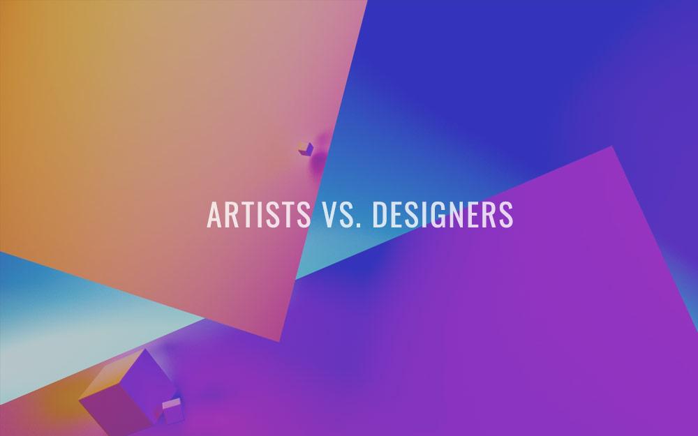 Artists vs. Designers